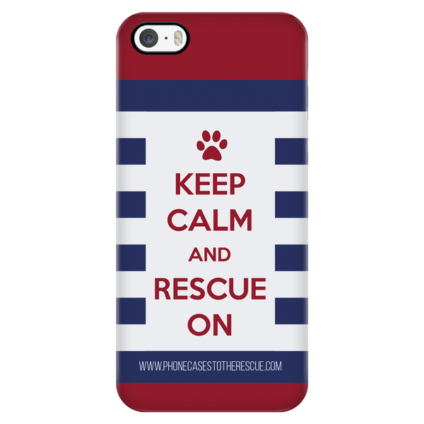 Keep Calm And Rescue On - Available for Androids & iPhones