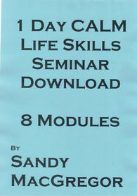 1 Day CALM Life Skills - (Download)