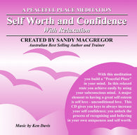 Peaceful Place Series No. 10 - Self Worth and Confidence (Download)