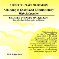 Peaceful Place Series No. 11 - Achieving In Exams and Effective Study (Download)
