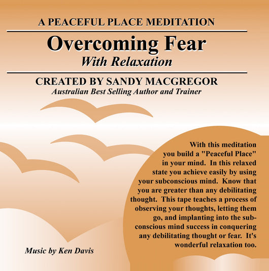 Peaceful Place Series No. 15 - Overcoming Fear (Download)