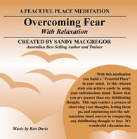 Peaceful Place Series No. 15 - Overcoming Fear (CD)