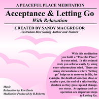 Peaceful Place Series No. 16 - Acceptance and Letting Go (Download)