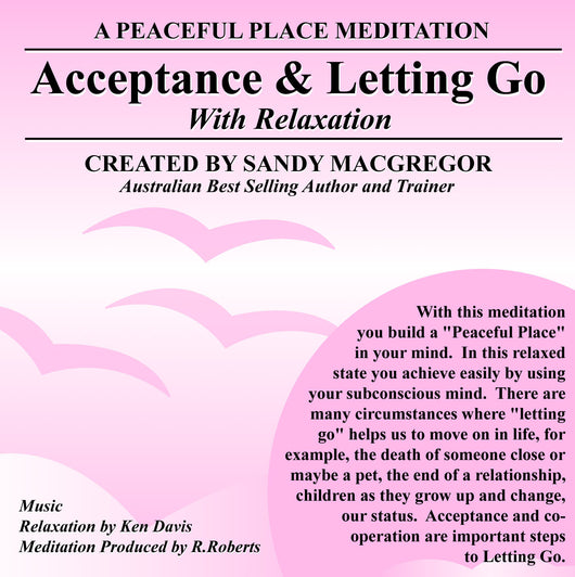 Peaceful Place Series No. 16 - Acceptance and Letting Go (CD)