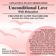 Peaceful Place Series No. 17 - Unconditional Love (CD)