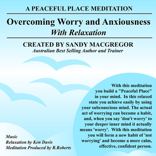 Peaceful Place Series No. 18 - Overcoming Worry & Anxiousness (CD)