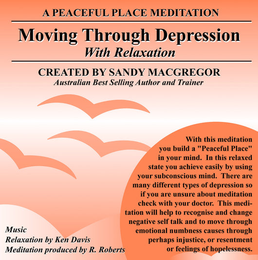 Peaceful Place Series No. 19 - Moving Through Depression (CD)