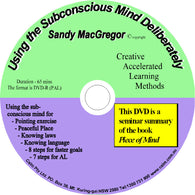 Using the Subconscious Mind Deliberately -  DVD