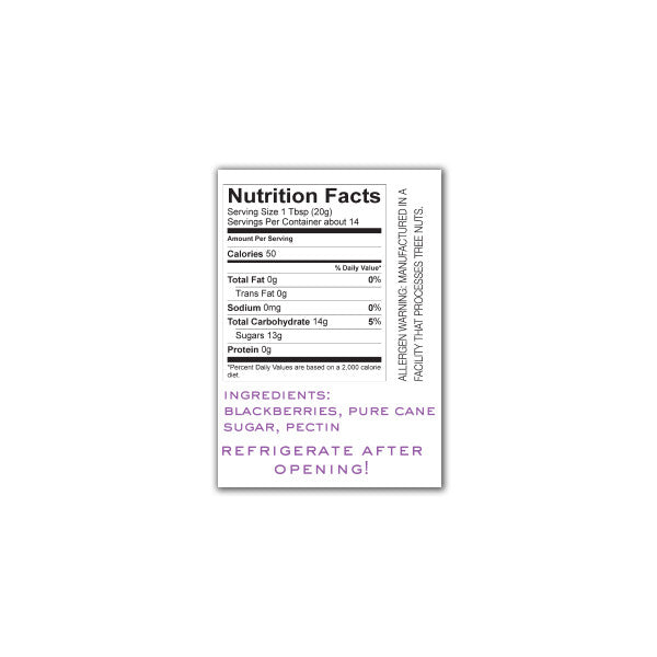 Blackbery Jam Nutrition Facts. Ingredients: Blackberries, Pure Cane Sugar, Pectin.