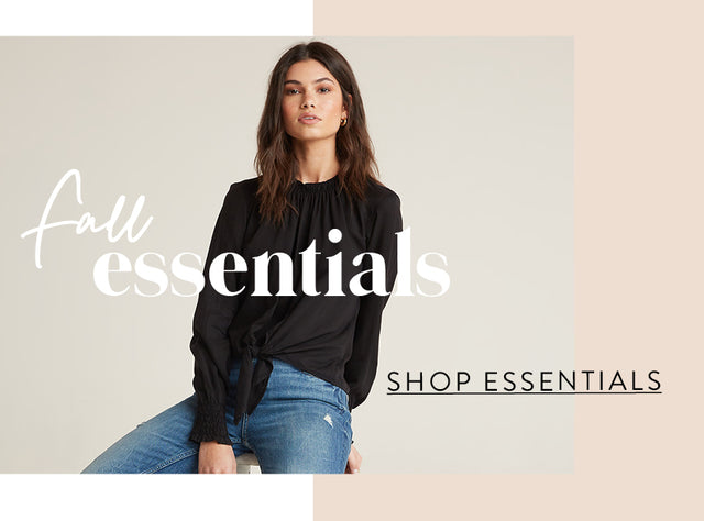 Fall Essentials. Shop Essentials.