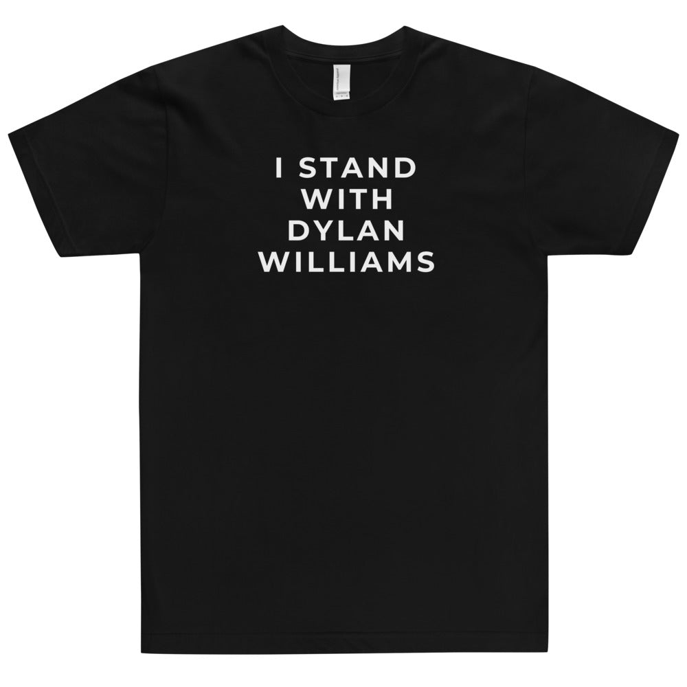 I STAND WITH DYLAN WILLIAMS TEE