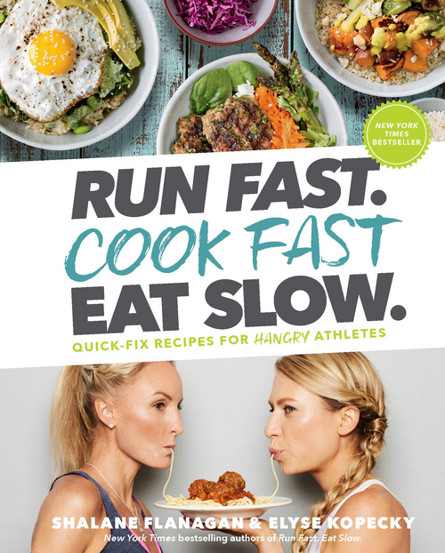 Run Fast. Cook Fast. Eat Slow. cookbook book