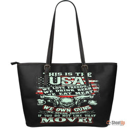 This Is The USA If You Do Not Like That Move-Large Leather Tote Bag-Free Shipping