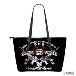Born,Raised & Protected By God,Guns,Guts & Glory-Small Leather Tote Bag-Free Shipping