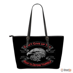 Don't Give Up The Right- Small Leather Tote Bag- Free Shipping