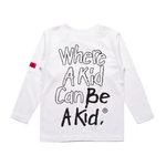 CHUCK E. CHEESE® BE A KID L/S (WHITE)