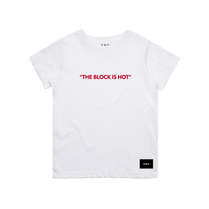 THE BLOCK IS HOT (WHITE)