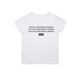 RAISED BY WOMEN TSHIRT (WHITE)