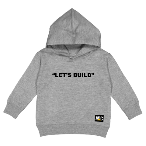 LET'S BUILD HOODIE (GREY)