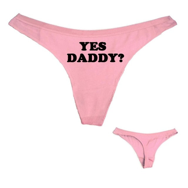 Sexy Thong Panties YES DADDY Letter Print Funny Women Cotton T Underwear White Black Pink Free Shipping