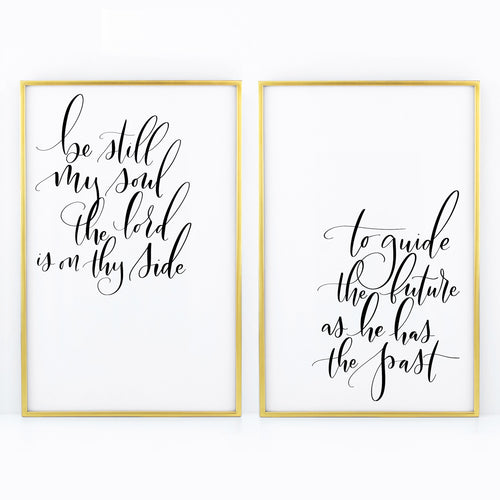 Be Still My Soul - Duo Prints