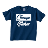 Toddler Change Maker T-Shirt
