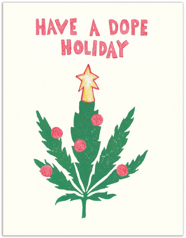 Have a Dope Holiday Greeting Card