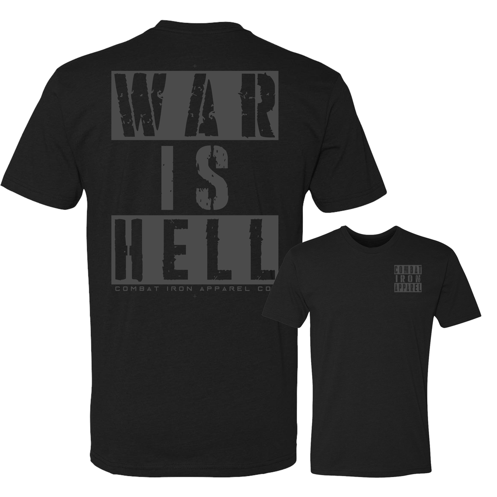 """WAR IS HELL"" Tee 
