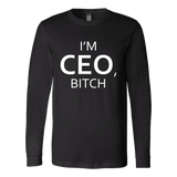 I'm CEO, Bitch