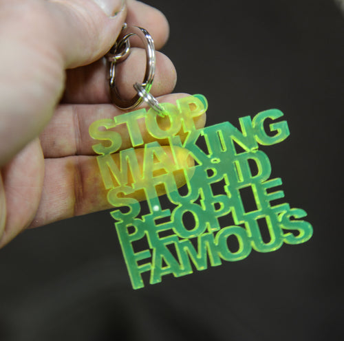 Stop Making Stupid People Famous - Hanger