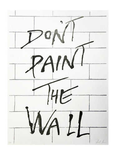 Don't Paint the wall - print