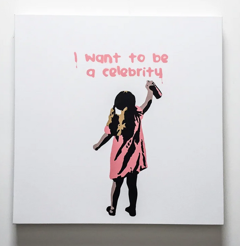 I want to be a celebrity - canvas