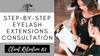 Eyelash Extensions Consultation step-by-step
