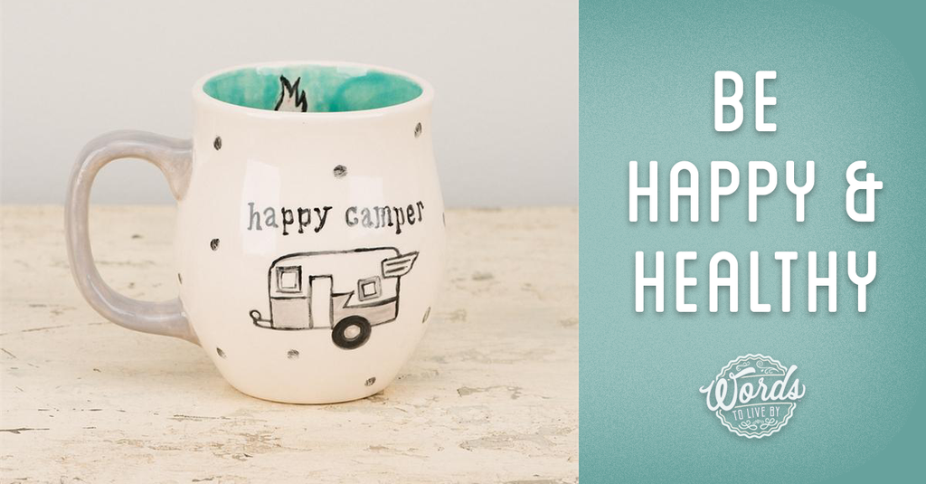 Be a happy camper: It can benefit your health