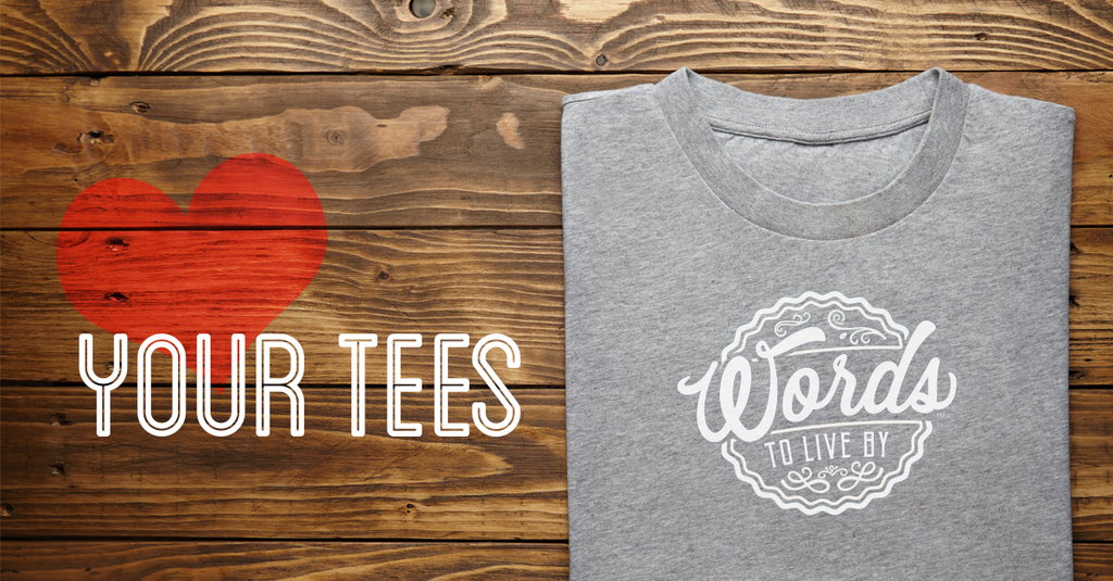 Love your tees? Then love your tees!