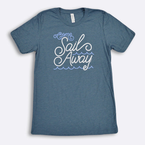 Come Sail Away T-Shirt