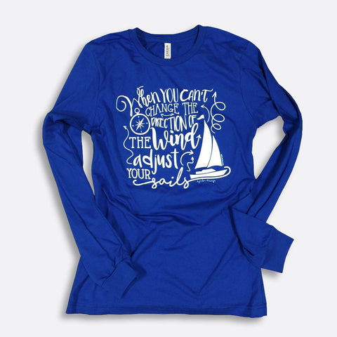 Adjust Your Sails Long Sleeve T-Shirt