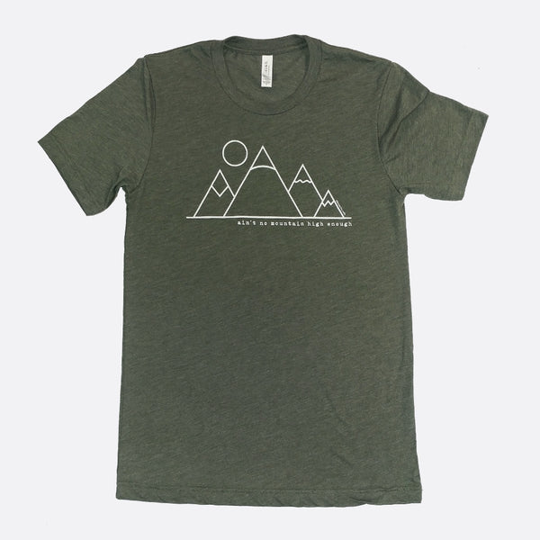 Ain't No Mountain High Enough Short-Sleeve T-Shirt