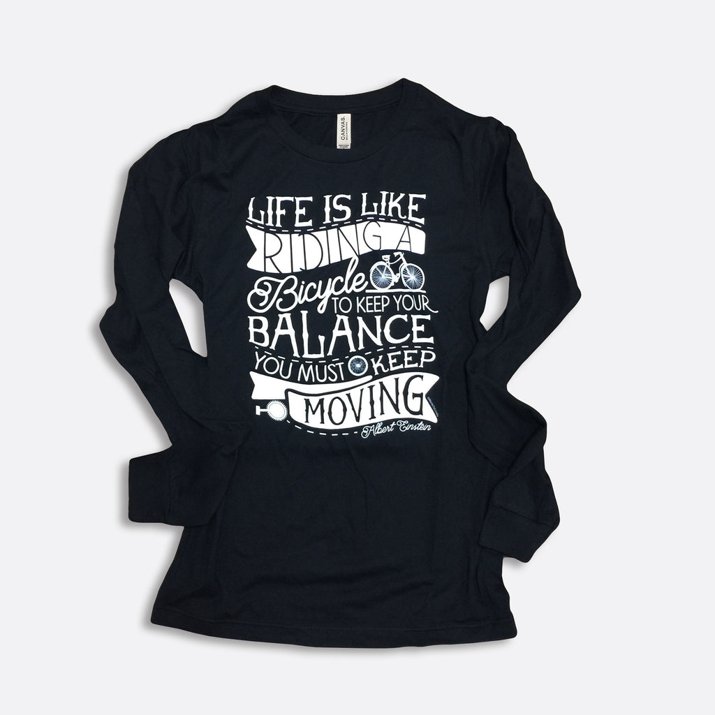 Life is Like Riding a Bicycle Long-Sleeve T-Shirt