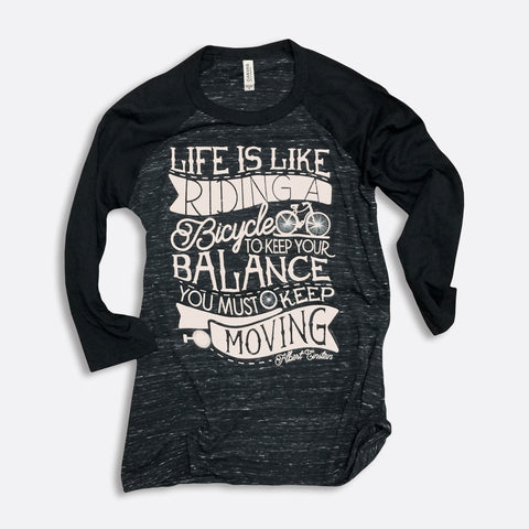 Life is Like Riding a Bicycle 3/4-Sleeve Baseball T-Shirt