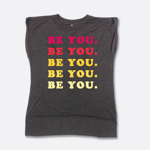 Be You. Tee