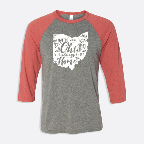 No Matter Where I Roam Ohio 3/4-Sleeve Baseball T-Shirt
