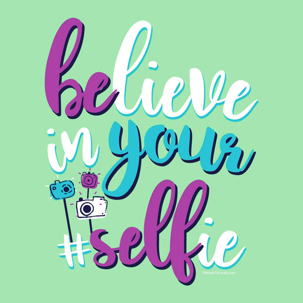 Believe In Your Selfie V-Neck Tank Close Up