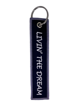 Livin' The Dream - Key Chain