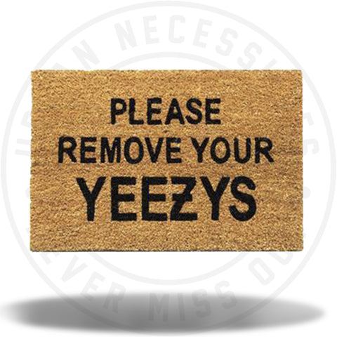 PLEASE REMOVE YOUR YEEZYS RUG-Urban Necessities