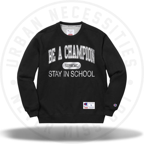 Supreme Champion Stay In School Crewneck Black-Urban Necessities