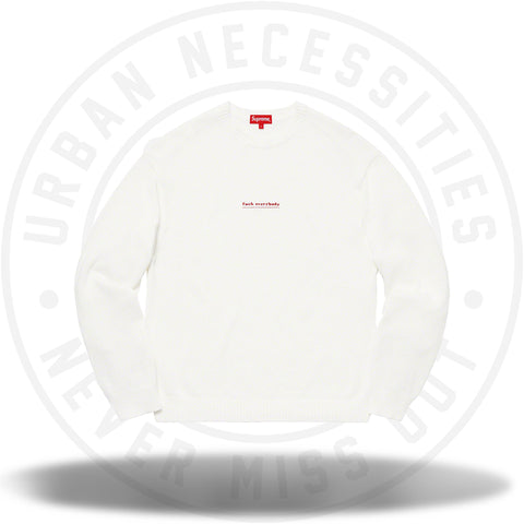 Supreme Fuck Everybody Sweater White-Urban Necessities