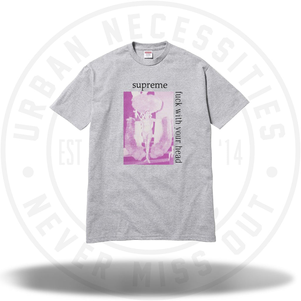Supreme Fuck With Your Head Tee Grey-Urban Necessities