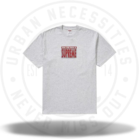 Supreme Who The Fuck Tee Ash Grey-Urban Necessities