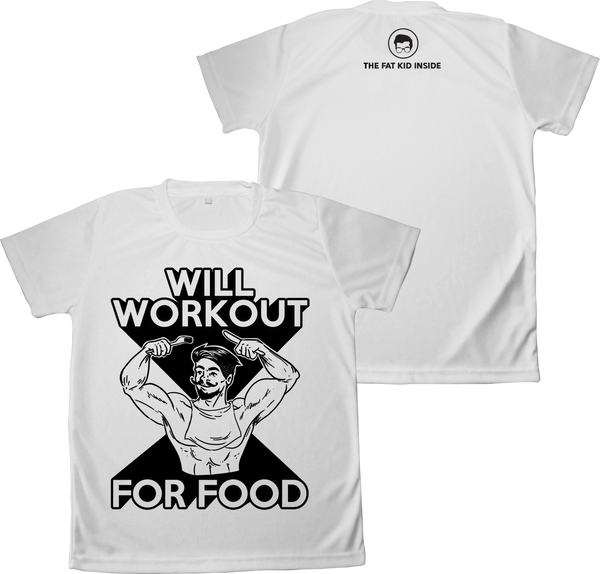 Will Workout For Food (Dri-Fit)